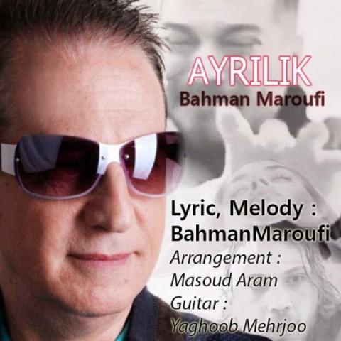 دانلود آهنگ جدید بهمن معروفى آیرلیک