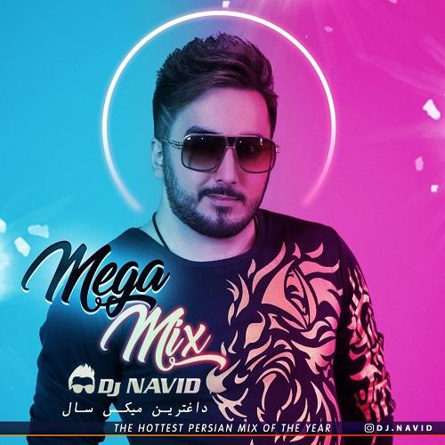 دانلود آهنگ جدید دی جی نوید مگا میکس