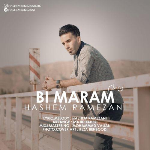 دانلود آهنگ جدید هاشم رمضانی بی مرام