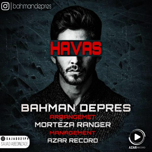 دانلود آهنگ جدید بهمن دپرس هوس