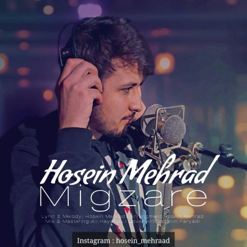 دانلود آهنگ جدید حسین مهراد میگذره