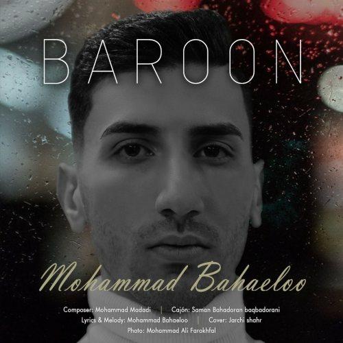 دانلود آهنگ جدید محمد بهاءلو بارون